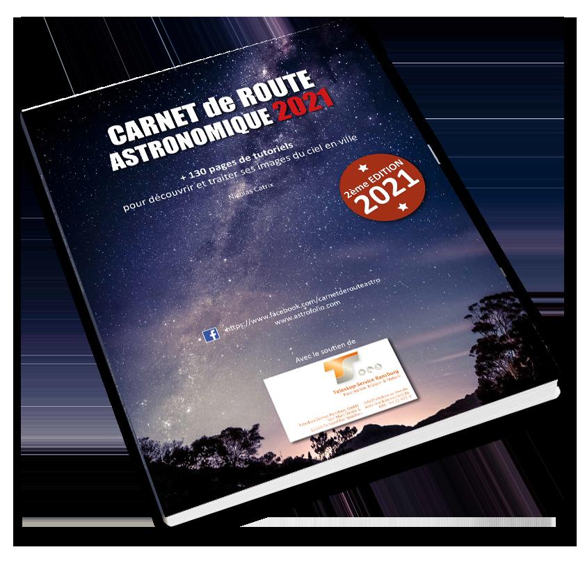Livre Cahier de route Astronomique PDF tutoriels Photoshop Astrophotographie Astrophotography